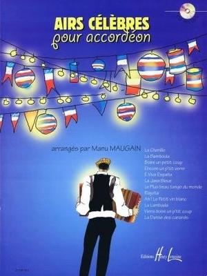 Airs célèbres pour accordéon / Manu Mauguin / Henry Lemoine
