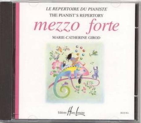 Mezzo forte le répertoire du pianiste pour les 1ères années CD /  / Henry Lemoine