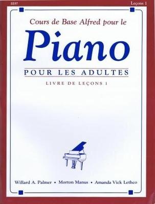 Cours de base Alfred, adultes, livre de leçons 1 / Palmer/Manus/Lethco / Alfred Publishing