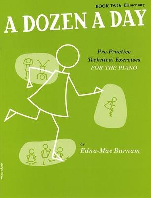 A Dozen A Day Book 2: Elementary / Burnam Edna Mae / Willis Music