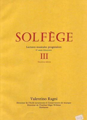 Solfège lectures musicales progressives III / Ragni Valentino / Ragni