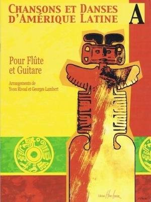 Chansons et danses d'Amérique latine vol. A /  / Henry Lemoine