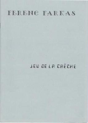 Jeu de la crèche / Farkas Ferenc / Farkas Andras
