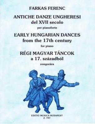 Danses hongroises du 17ème siècle / Farkas Ferenc / EMB Editions Musica Budapest