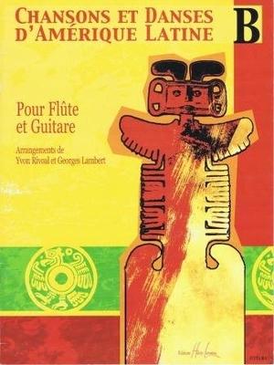 Chansons et danses d'Amérique latine vol. B /  / Henry Lemoine