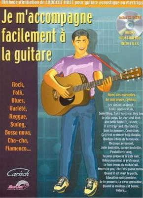 Je m'accompagne facilement à la guitare / Huet Laurent / Carisch