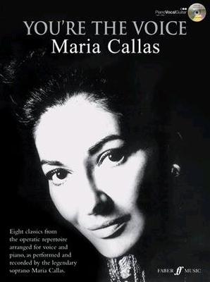 You're the voice / You're the Voice: Maria Callas / Callas Maria / Faber Music