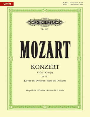 Edition Peters Green Series / Concerto en ut majeur no 21 KV 467 / Concerto No.21 In C K467 / Wolfgang Amadeus Mozart / Peters