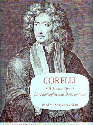 12 sonates op. 5, vol. 5, sonates 9 & 10 / Corelli Arcangelo / Noetzel