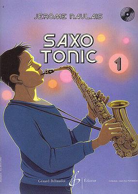 Saxo tonic, vol. 1 facile / Naulais Jérôme / Billaudot