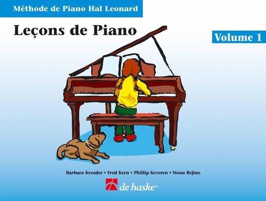 Méthode de Piano Hal Leonard / Leçons de Piano, volume 1 Méthode de Piano Hal Leonard / Kreader / Kern / Keveren / Rejino / De Haske