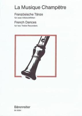 La musique champêtre (Danses françaises) /  / Bärenreiter
