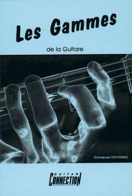 Connection Guides De Poche (Play Music France) / Les Gammes De La Guitare / Devignac Emmanuel / Connection