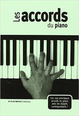 Les accords du piano / Dautigny Frédéric / Connection
