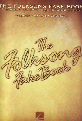 The Folksong Fake Book /  / Hal Leonard