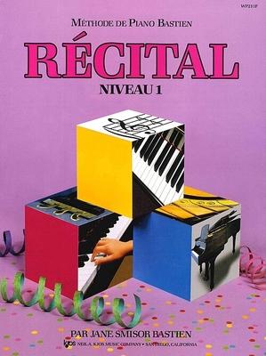 Méthode de Piano Bastien Récital Niveau 1 / Bastien James / Kjos Music Co