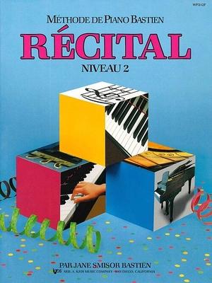 Méthode de Piano Bastien Récital Niveau 2 / Bastien James / Kjos Music Co