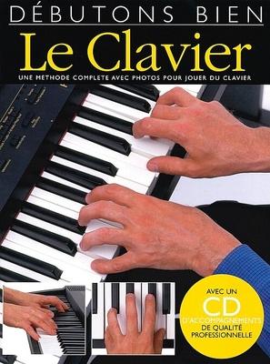 Débutons bien / Débutons Bien: Le Clavier (Livre/CD) /  / Editions Musicales Françaises