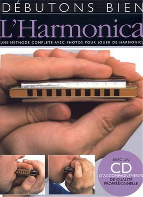 Débutons bien / Débutons Bien: L'Harmonica /  / Editions Musicales Françaises