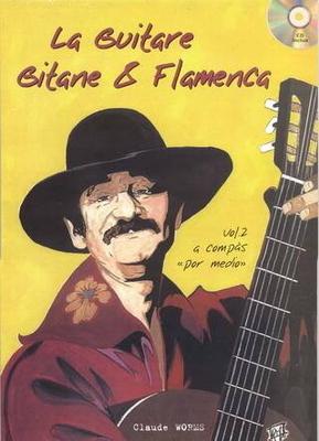 La guitare gitane & flamenca vol. 2 / Worms Claude / PDG Music Publishing
