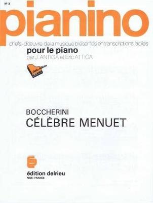 Pianino / Célèbre menuet (Pianino no 3) / Boccherini Luigi / Delrieu
