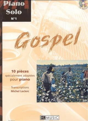 Piano solo no 1 : Gospel /  / Henry Lemoine