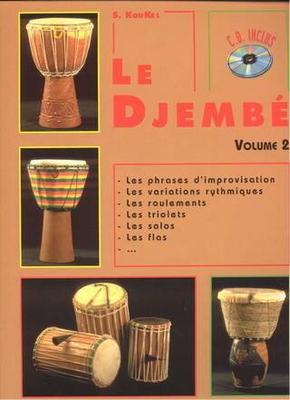 Le Djembe Volume 2 / Koukel, Sebastien (Author) / Editions Musicales Françaises