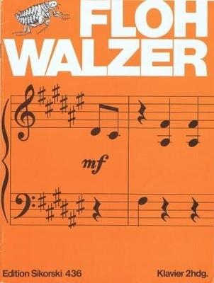 Floh Walzer (Les côtelettes) / Anonyme / Sikorski