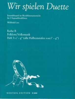 Wir spielen Duette, Reihe B, vol. 3 /  / Noetzel