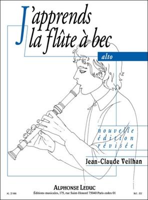 J'apprends la flûte à bec alto / Veilhan Jean Claude / Leduc