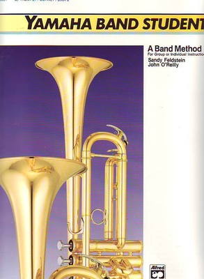 Yamaha band student, vol. 2 / Feldstein S./O'Reilly J. / Alfred Publishing
