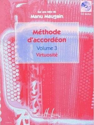 Méthode d'accordéon vol. 3 virtuosité / Maugain Manu / Henry Lemoine