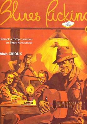 Blues Picking / Giroux Alain / Henry Lemoine