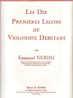 Les dix premières leçons du violoniste débutant / Nérini Emmanuel / Combre