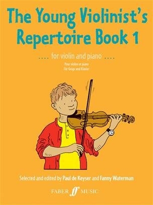 The Young Violinist's Repertoire 1 for Violin and Piano / Paul de Keyser / Faber Music