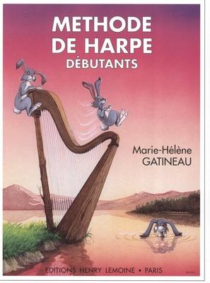 Méthode de harpe débutants / Gatineau Marie Hélène / Henry Lemoine