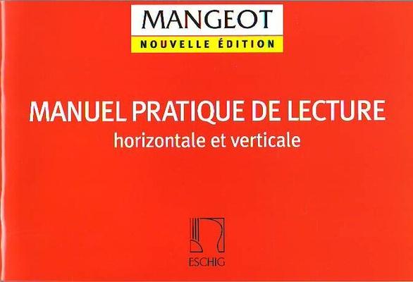 Manuel pratique de lecture horizontale et verticale / Mangeot Anne-Marie / Eschig