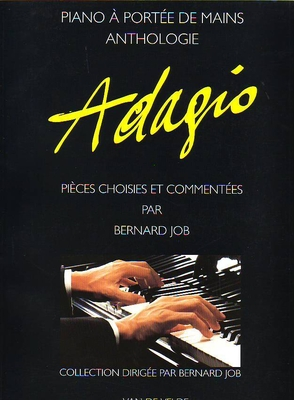 Adagio anthologie pièces choisies / Job Bernard / Van de Velde