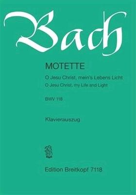 Motet : O Jesu Christ, mein's Lebens Licht, BWV 118 / Bach Jean Sébastien / Breitkopf