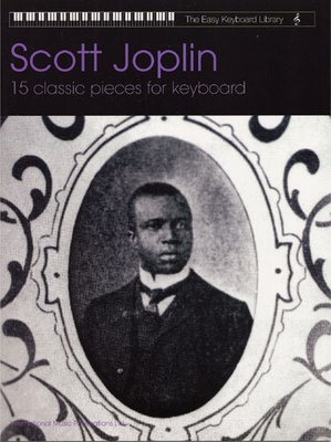 The easy Keyboard library / Easy Keyboard Library Scott Joplin / Joplin Scott (Composer) / Faber Music