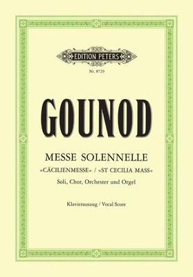 Edition Peters Green Series / Messe Solennelle – Messe de Sainte Cecile  Charles Gounod / Gounod Charles / Peters