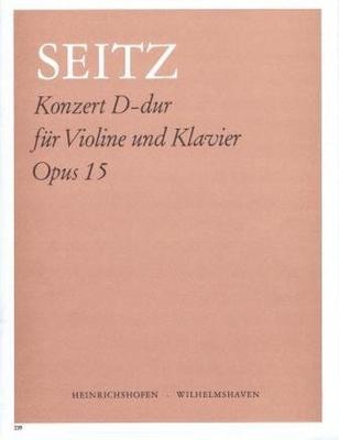 Concerto no 4 en ré majeur op. 15 / Seitz Friedrich / Noetzel