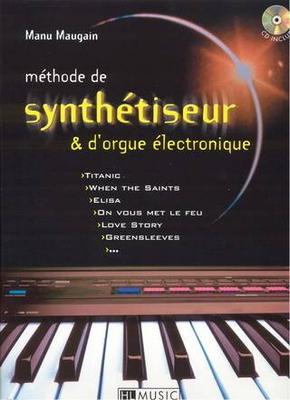 Méthode de synthétiseur & d'orgue électronique / Maugain Manu / Henry Lemoine