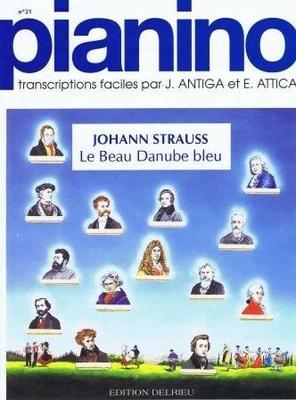 Le beau Danube bleu (Pianino no 21) / Strauss Johann (fils) / Delrieu