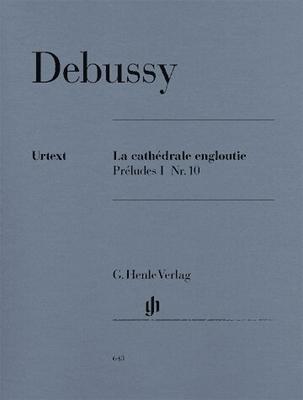 La cathédrale engloutie (Préludes I no 10) / Debussy Claude Achille / Henle