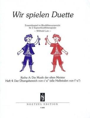 Wir spielen Duette, Reihe A, vol. 4 /  / Noetzel