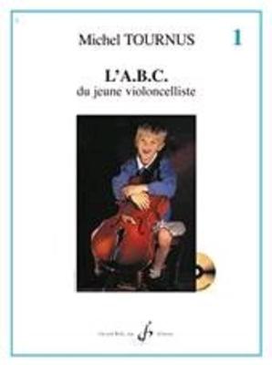 L'ABC du jeune violoncelliste vol. 1 / Tournus Michel / Billaudot