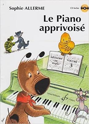 Le Piano Apprivoisé Volume 3 / Sophie Allerme Londos / Billaudot