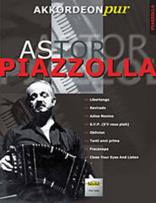 Akkordeon Pur / Astor Piazzolla / Piazzolla Astor / Holzschuh