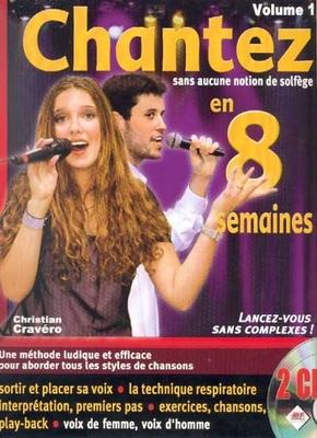 Chantez en 8 semaines (sans aucune notion de solfège), vol. 1, 2CD, C. Cravéro / Cravéro Christian / Hit Diffusion